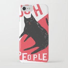 I hate People Cat iPhone Case
