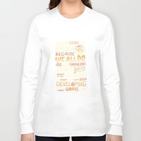 risa rodil Long Sleeve T-shirts featuring Don't Be Afraid To Suck by Risa Rodil