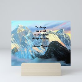 To Change The World Inspirational Tibetan Proverb With Panoramic View Of Everest Mountain Painting Mini Art Print