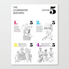 The Illuminated Mixtapes, Edition 5 Canvas Print