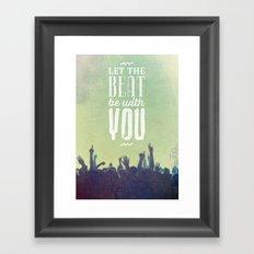 Let the beat Framed Art Print