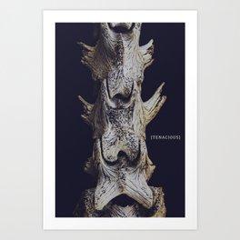 Tenacious. Art Print