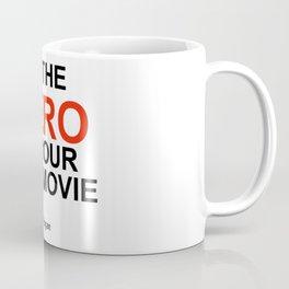 """Be the Hero of your own movie"" Joe Rogan Coffee Mug"