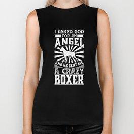 I Asked God for Angel He sent Me A Crazy boxer Biker Tank