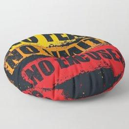 No fear No limits No excuses Floor Pillow