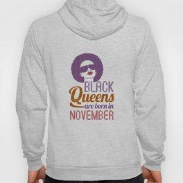 Black Queens are born in November Hoody