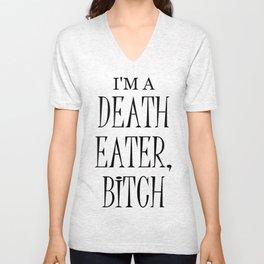 I'm a Death Eater, Bitch I Unisex V-Neck