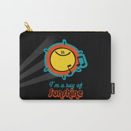 I'm a ray of sunshine Carry-All Pouch