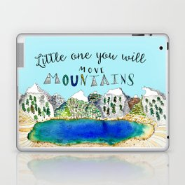 Little One You Will Move Mountains Laptop & iPad Skin