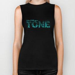 Don't Like Your Tone Biker Tank