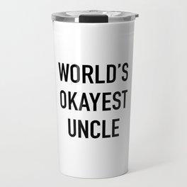 World's Okayest Uncle Black Typography Travel Mug