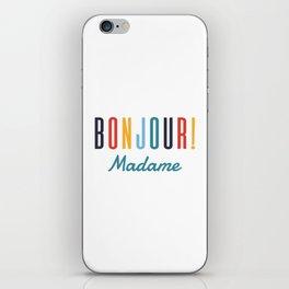 Bonjour! Madame iPhone Skin