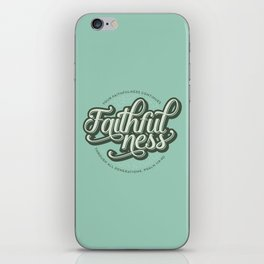 Faithfulness Bible Quote iPhone Skin