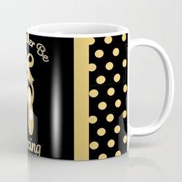 I'd Rather Be Dancing Design Coffee Mug