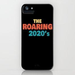 Roaring 20's Costume 2020 Roaring iPhone Case