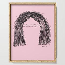 Tumblr famous hair-quote by Pien Pouwels Serving Tray