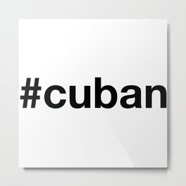 CUBA Metal Print