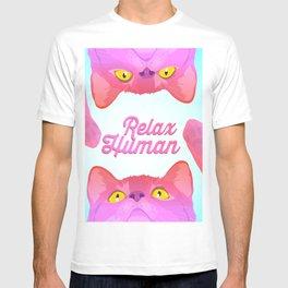 Relax human  T-shirt