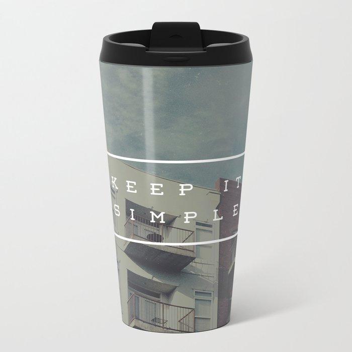 Keep It Simple Metal Travel Mug