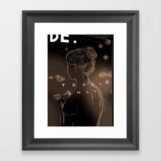Today Only Framed Art Print