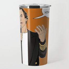 Doug Stanhope - I don't care about your opinion Travel Mug