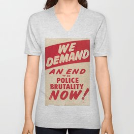 We demand an end to police brutality now! 1968 Civil Rights Protest Poster Unisex V-Neck