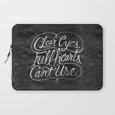 Clear Eyes, Full Hearts, Can't Use Laptop Sleeve