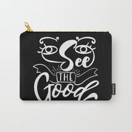 Be Open To Change Motivational Saying Carry-All Pouch