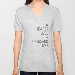 A reader lives a thousand lives quote Unisex V-Neck
