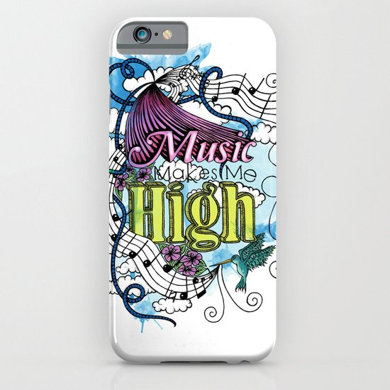 Music Makes Me High iPhone & iPod Case