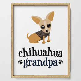 Chihuahua Grandpa Pet Owner Dog Lover Serving Tray