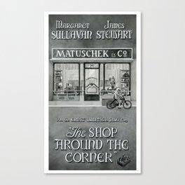 The shop around the corner Canvas Print