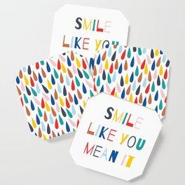 Smile Like You Mean It Coaster