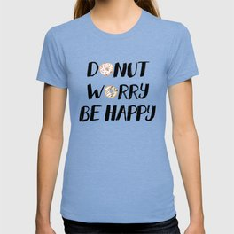 Donut Worry Be Happy (Black) T-shirt