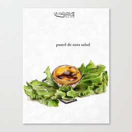 La Cuisine Fusion - Pastel de Nata Salad Canvas Print