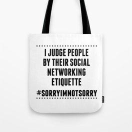 Social Networking Etiquette Tote Bag
