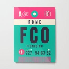 Luggage Tag A - FCO Rome Fiumicino Metal Print