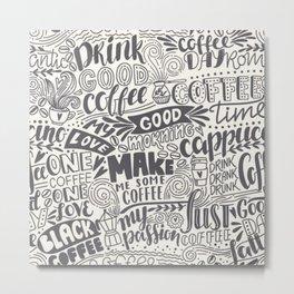 Drink coffee pattern Metal Print