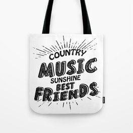 Country Music Sunshine And Best Friends Gift Tote Bag