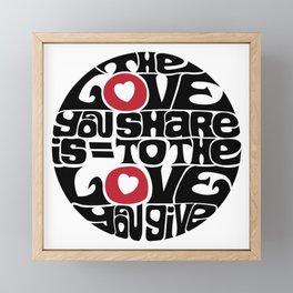 The Love You Share Framed Mini Art Print