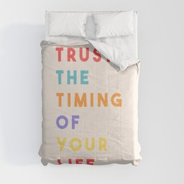 Trust the Timing of Your Life Comforters