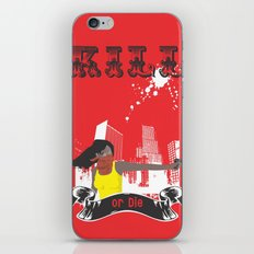 Kill or Die iPhone & iPod Skin