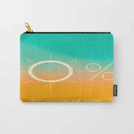 0% Chance of rain Carry-All Pouch
