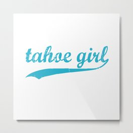 Tahoe Girl Co-ed Turquoise Metal Print