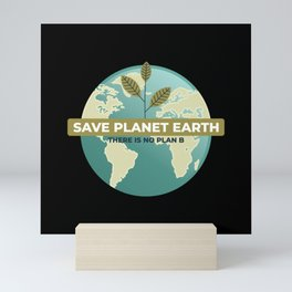 SAVE PLANET EARTH Mini Art Print