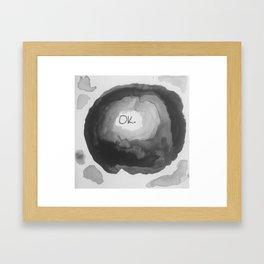 Ok. Framed Art Print