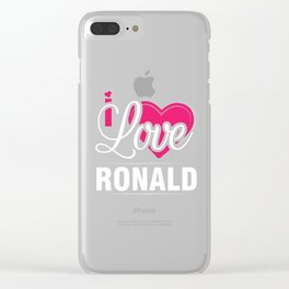 I love Ronald Best Boy friend ever - Valentine Day Clear iPhone Case