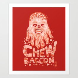 Chewbaccon Art Print