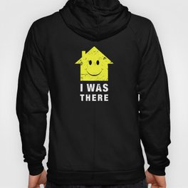 Acid House. I Was There 80s Techno Hoody