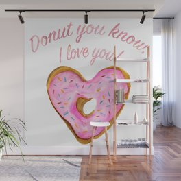 Donut you know, I love you With Pink Frosted Heart Donut Wall Mural